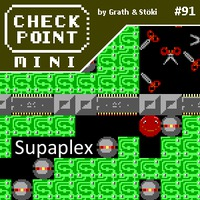 Checkpoint Mini #91: Supaplex
