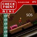 Checkpoint Mini #72: SOS