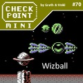 Checkpoint Mini #70: Wizball