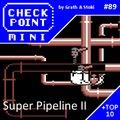 Checkpoint Mini #89: Super Pipeline II (+ a 10 legjobb Super játék)