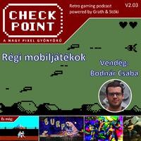 Checkpoint 2x03: Azok a régi jó mobiljátékok