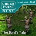 Checkpoint Mini #159: The Bard's Tale