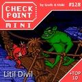 Checkpoint Mini #128: Litil Divil (+ a 10 legjobb rajzfilmgrafikás játék)