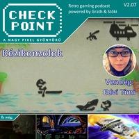 Checkpoint 2x07: Kézikonzolok