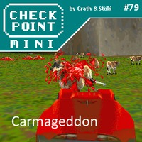 Checkpoint Mini #79: Carmageddon