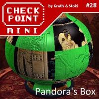 Checkpoint Mini #28 (és Kétheti Retro): Pandora's Box