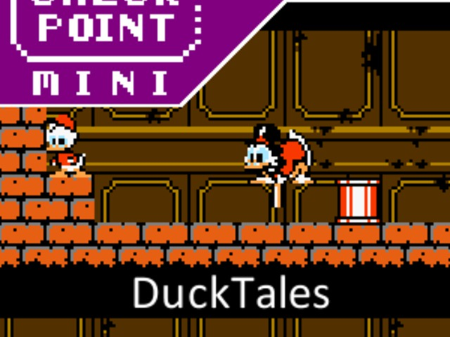 Checkpoint Mini #88: DuckTales