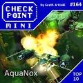 Checkpoint Mini #164: AquaNox (+ a 10 legjobb víz alatti videojáték)