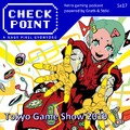 Checkpoint 5x17: Tokyo Game Show 2019