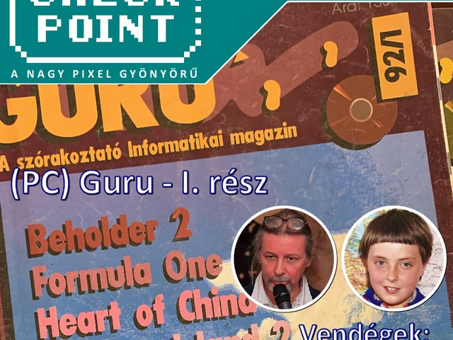 Checkpoint 5x12: (PC) Guru - I. rész