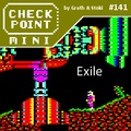 Checkpoint Mini #141: Exile