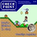 Checkpoint 6x18: Mario-játékok, I. rész: A Super Mario sorozat