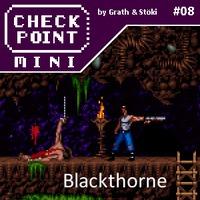 Checkpoint Mini #08: Blackthorne