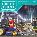 Checkpoint 6x19: Mario-játékok, II. rész: Kart, Party és a többiek