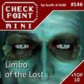 Checkpoint Mini #146: Limbo of the Lost (+ a 10 legnagyobb videojátékos csalódás)