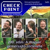 Checkpoint 5x05: A 200. adás - A magyar gémersajtó története
