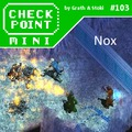 Checkpoint Mini #103: Nox