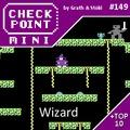 Checkpoint Mini #149: Wizard (+ a 10 legjobb videojátékos varázsló/varázslás)