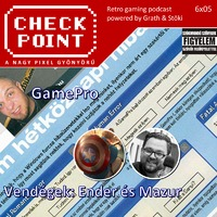 Checkpoint 6x05: A magyar GamePro