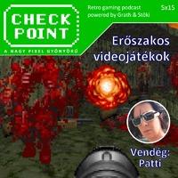 Checkpoint 5x15: Erőszakos videojátékok