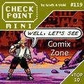 Checkpoint Mini #119: Comix Zone (+ a 10 legjobb játék nem hagyományosan írt címmel)