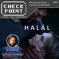 Checkpoint 6x02: Halál a videojátékokban