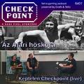 Checkpoint 6x07: Az Atari hőskora (Képtelen Checkpoint Live)