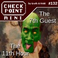Checkpoint Mini #132: The 7th Guest és The 11th Hour