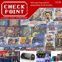 Checkpoint 3x04: Konzolpremierek a NES-től a Switchig
