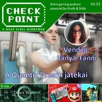 Checkpoint 4x23: Quantic Dream