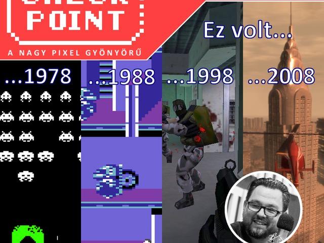 Checkpoint 4x30: Ilyen volt a játékpiac 10, 20, 30 és 40 évvel ezelőtt