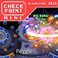 Checkpoint Mini #124: Peggle