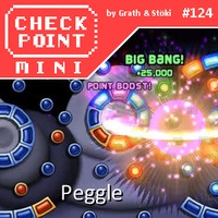 Checkpoint Mini #124: Peggle