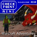 Checkpoint Mini #150: Warcraft Adventures: Lord of the Clans