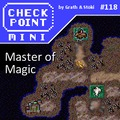 Checkpoint Mini #118: Master of Magic