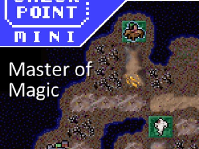 Checkpoint Mini #118: Master of Magic