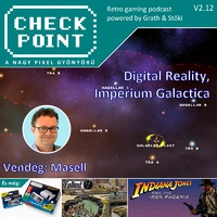 Checkpoint 2x12: Digital Reality, Imperium Galactica