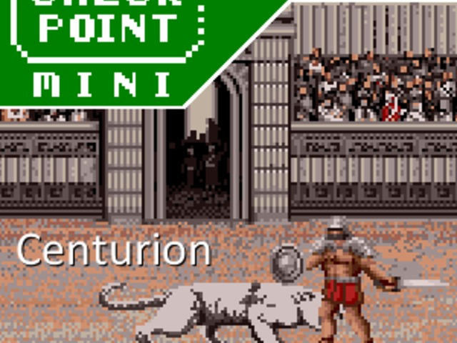 Checkpoint Mini #109: Centurion: Defender of Rome