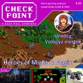 Checkpoint 4x20: A Heroes of Might & Magic sorozat