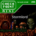 Checkpoint Mini #94: Stormlord