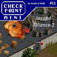 Checkpoint Mini #11: Jagged Alliance 2 (bónusz poszttal)