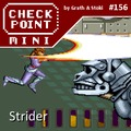 Checkpoint Mini #156: Strider
