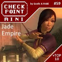 Checkpoint Mini #59: Jade Empire (+ a 10 legjobb J-betűs játék)