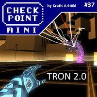 Checkpoint Mini #37 (és Kétheti Retro): TRON 2.0