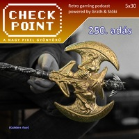 Checkpoint 5x30: 250. adás: GOLDEN AXE (live)