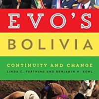 :EXCLUSIVE: Evo's Bolivia: Continuity And Change. Escucha Science Results develop Enrique movie tried