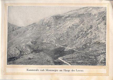 A Montenegróba vezető, a Lovcsen oldalában futó, osztrák-magyar hadmérnökök által épített hadiút