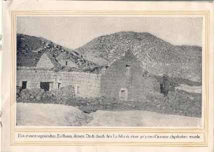 Egy montenegrói vámház, aminek a tetejét levitte egy 30,5cm-es gránát által keltett légnyomás