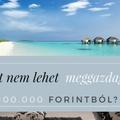 Miért nem lehet 100.000 forintból meggazdagodni?