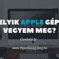 Melyik Apple számítógépet vegyem meg?